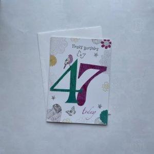 Happy Birthday 47 Today Age Card