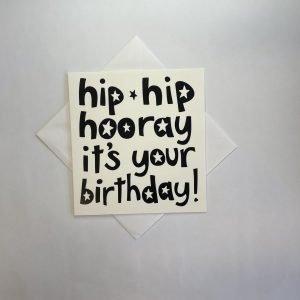 Hip Hip Hooray It's Your Birthday Card