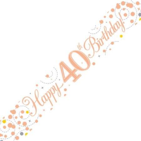 White & Rose Gold Sparkling Fizz Banner - Happy 40th Birthday