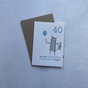 40 Let the Celebratory Shenanigans Begin... Card